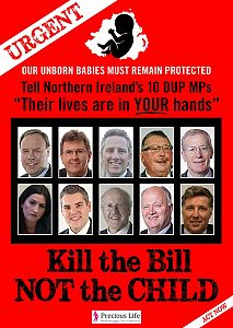 Kill the Bill, Not the Child - The lives of Northern Ireland's unborn babies are now in the hands of the DUP